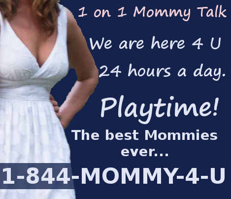 Mommy 4 U. The BEST Mommies. Phone Sex. 24 hrs. 1-844-Mommy-4-U Be A Good Sissy Boy For Mommy