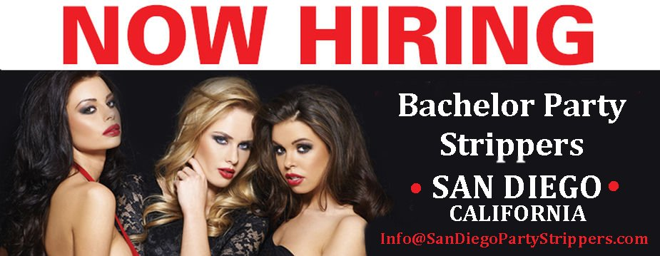 Hiring Bachelor Party Strippers - San Diego
